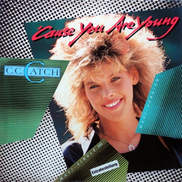 Cause You Are Young C.C. Catch