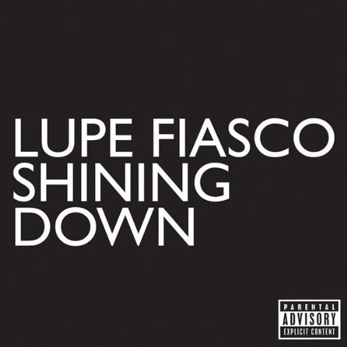 Shining Down Lupe Fiasco feat. Matthew Santos