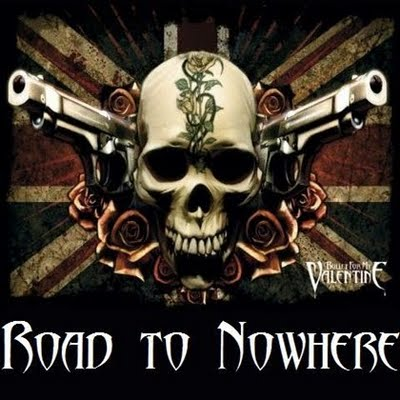Road to Nowhere Bullet for My Valentine