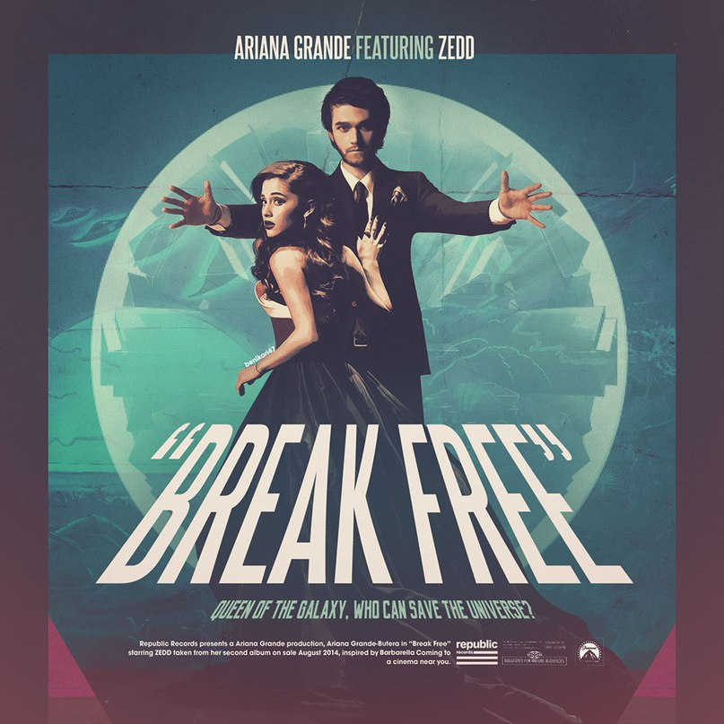 Break Free (feat. Zedd) Ariana Grande